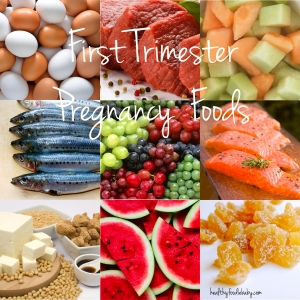 First trimester Pregnancy Foods @ healthyfoodiebaby.com