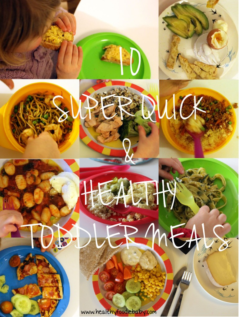 Super quick Toddler meals@ healthyfoodiebaby.com